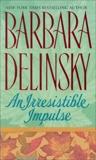 An Irresistible Impulse, Delinsky, Barbara