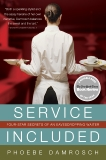 Service Included: Four-Star Secrets of an Eavesdropping Waiter, Damrosch, Phoebe