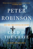 Cold Is the Grave: A Novel of Suspense, Robinson, Peter