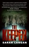 The Keeper, Langan, Sarah