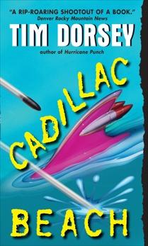 Cadillac Beach: A Novel, Dorsey, Tim
