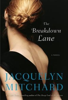 The Breakdown Lane, Mitchard, Jacquelyn