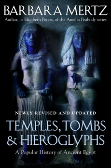 Temples, Tombs, and Hieroglyphs: A Popular History of Ancient Egypt, Mertz, Barbara