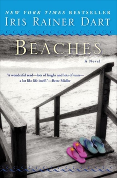 Beaches: A Novel, Dart, Iris R.