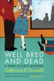Well Bred and Dead: A High Society Mystery, O'Connell, Catherine
