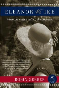 Eleanor vs. Ike: A Novel, Gerber, Robin