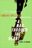 A Nail Through the Heart: A Novel of Bangkok, Hallinan, Timothy