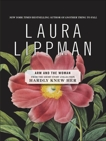ARM and the Woman, Lippman, Laura
