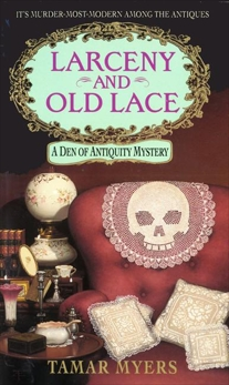 Larceny and Old Lace, Myers, Tamar
