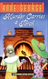 Murder Carries a Torch: A Southern Sisters Mystery, George, Anne