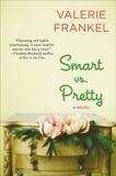 Smart Vs. Pretty, Frankel, Valerie