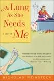 As Long As She Needs Me: A Novel, Weinstock, Nicholas