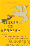 Exiles in America: A Novel, Bram, Christopher