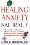Healing Anxiety Naturally, Bloomfield, Harold