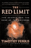The Red Limit: The Search for the Edge of the Universe, Ferris, Timothy