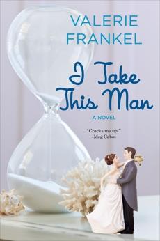 I Take This Man, Frankel, Valerie