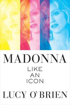 Madonna: Like an Icon, O'Brien, Lucy