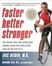 Faster, Better, Stronger: A Customized, Scientific Approach No Mat, Heiden, Eric & Testa, Massimo & Musolf, DeAnne