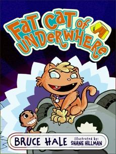 Fat Cat of Underwhere, Hale, Bruce