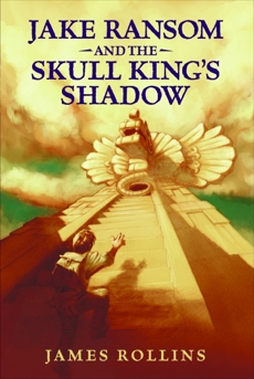 Jake Ransom and the Skull King's Shadow, Rollins, James