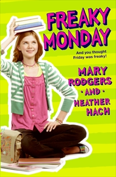 Freaky Monday, Rodgers, Mary & Hach, Heather