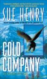 Cold Company: An Alaska Mystery, Henry, Sue