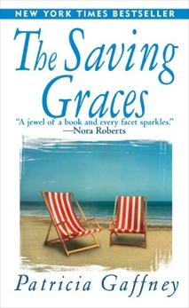 The Saving Graces: A Novel, Gaffney, Patricia