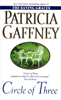 Circle of Three: A Novel, Gaffney, Patricia