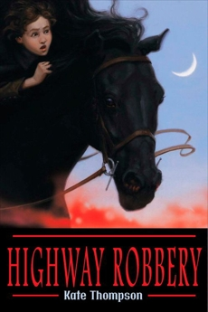Highway Robbery, Thompson, Kate