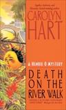 Death on the River Walk, Hart, Carolyn