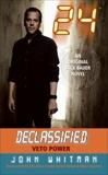 24 Declassified: Veto Power, Whitman, John