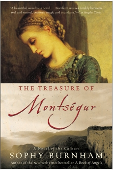 The Treasure of Montsegur: A Novel of the Cathars, Burnham, Sophy
