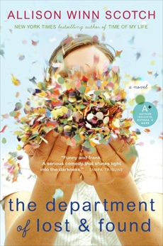 The Department of Lost & Found: A Novel, Scotch, Allison Winn