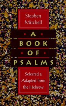 A Book of Psalms: Selections Adapted from the Hebrew, Mitchell, Stephen
