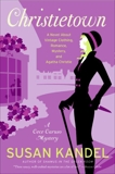 Christietown: A Novel About Vintage Clothing, Romance, Mystery, and Agatha Christie, Kandel, Susan