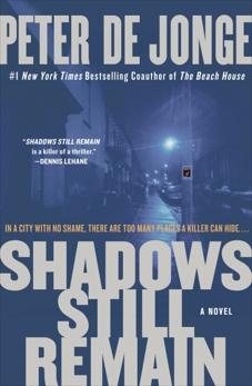 Shadows Still Remain: A Novel, de Jonge, Peter