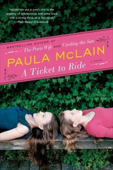 A Ticket to Ride: A Novel, McLain, Paula