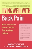 Living Well with Back Pain: What Your Doctor Doesn't Tell You...That You Need to Know, Winter, Robert B. & Bach, Marilyn L.