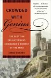 Crowded with Genius: Edinburgh, 1745-1789, Buchan, James