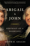 Abigail and John: Portrait of a Marriage, Gelles, Edith