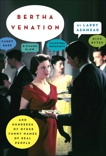 Bertha Venation: And Hundreds of Other Funny Names of Real People, Ashmead, Larry