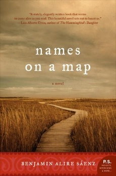Names on a Map: A Novel, Saenz, Benjamin Alire