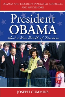 President Obama and a New Birth of Freedom: A New Birth of Freedom, Cummins, Joseph