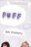 Puff: A Novel, Flaherty, Bob