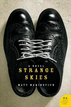 Strange Skies: A Novel, Marinovich, Matt