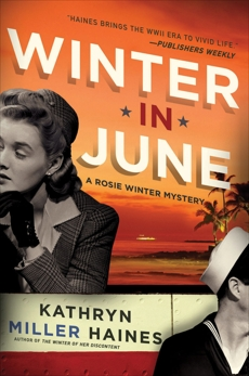 Winter in June: A Rosie Winter Mystery, Haines, Kathryn Miller