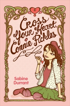 Cross Your Heart, Connie Pickles, Durrant, Sabine
