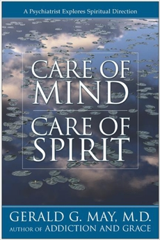 Care of Mind/Care of Spirit, May, Gerald G.