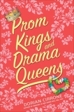 Prom Kings and Drama Queens, Cirrone, Dorian