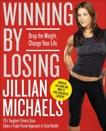 Winning by Losing: Drop the Weight, Change Your Life, Michaels, Jillian
